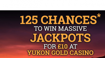 Yukon Gold donne 125 chances de gagner des millions en jackpot en espèces!