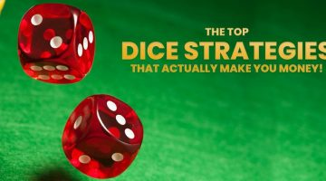 The Top Dice Strategies That Actually Make You Money