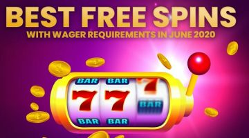 Best Free Spins With Wager Requirements in June 2020