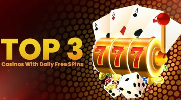 Top 3 Casinos With Daily Free Spins