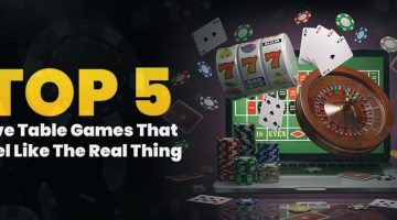Top 5 Live Table Games That Feel Like The Real Thing