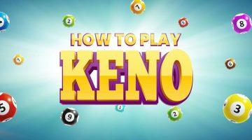 Comment jouer Keno et ce qu'il est tout au sujet!