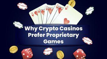 Pourquoi crypto casinos préfèrent les jeux propriétaires